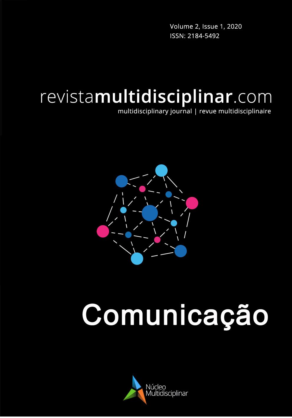 Ver Vol. 2 N.º 1 (2020): Comunicação