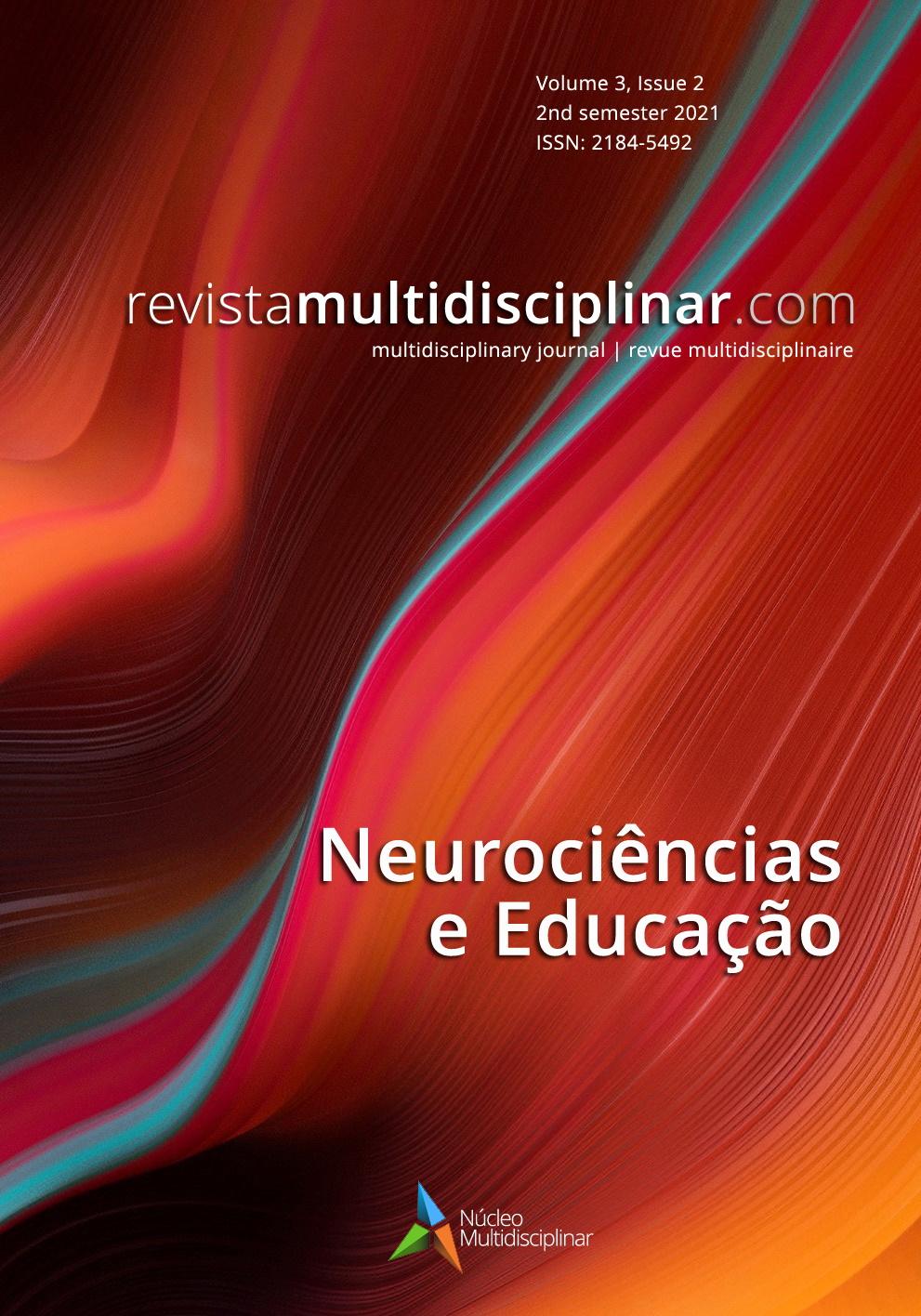 Ver Vol. 3 N.º 2 (2021): Neurociências e Educação
